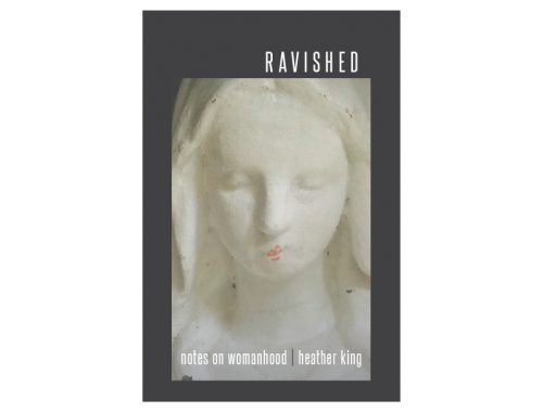 Ravished by Heather King